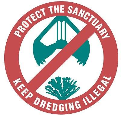 Protect the Sanctuary. Keep Dredging Illegal.